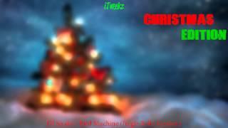 DJ Snake - Bird Machine (Jingle Bells Version) [Bass Boosted]