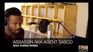 SOUL STEREO DUBPLATE 24. WITH ASSASSIN AKA AGENT SASCO PON WORLD A REGGAE MUSIC  RIDDIM