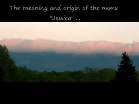 Jessica - What Does Your Name Mean?