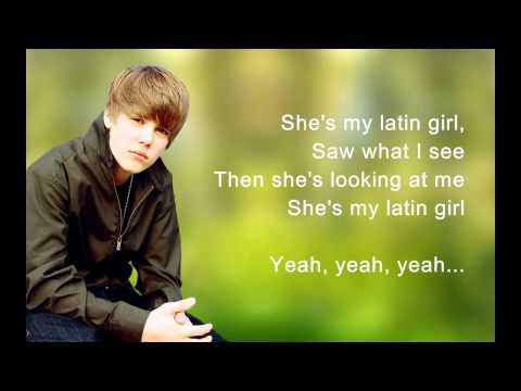 Justin Bieber - Latin Girl (HD) [Lyrics] Full Song.mp4