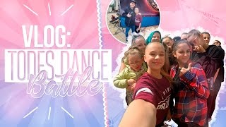 VLOG : TODES DANCE BATTLE