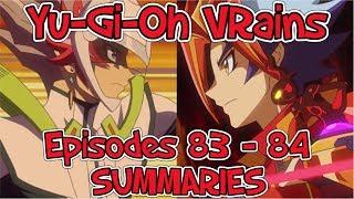 Yu-Gi-Oh VRains: Episodes 83-84 SUMMARIES + 82 Cast List (HYPE!)