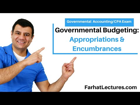 Governmental budgeting, appropriations  encumbrances  estimated revenues FAR CPA exam