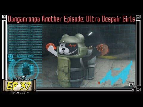 Danganronpa Ultra Despair Girls Playthrough Ep 37: Hack The World