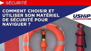 Comment Choisir Et Utiliser Son Matériel De Sécurité Pour Naviguer ?   Académie