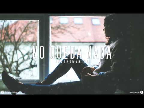 Beat Trap Romantico Triste Con Coro - No Queda Nada (Ft. Ayrim) | Noztik Musik