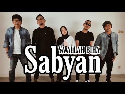 Nissa Sabyan - Ya Allah Biha By Sabyan