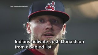 Cleveland Indians activate Josh Donaldson from disabled list