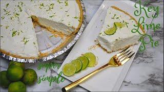 Key Lime Pie | No Bake | Super Simple