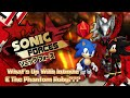 What's Up With Infinite And The Phantom Ruby??? (Sonic Forces Theory)