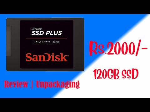 SanDisk SSD Plus 120GB Unboxing & Review | Windows installation | Faster Than HDD | Budget SSD !!