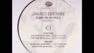 Funk On Ah Roll - James Brown