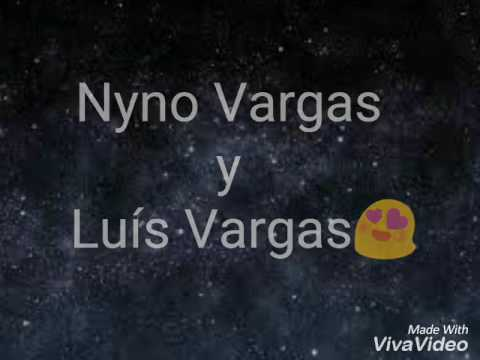 Nyno Vargas E Luís Vargas  - Mira Como Baila (Música 2017)