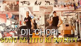 Dil Chori | Yo Yo Honey Singh | Sonu Ke Titu Ki Sweety - Zumba bollywoodwithRK ( Rahul Kapoor)