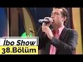 İbo Show - 38. Bölüm (Kıraç - Yusuf Hayaloğlu) (2005)