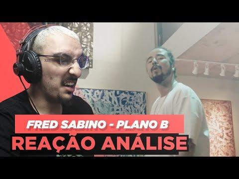 FRED SABINO - PLANO B [REAÇÃO/ ANÁLISE]