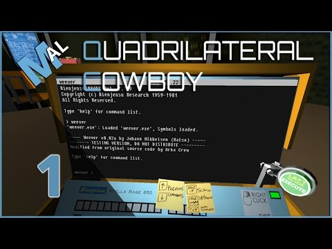 QUADRILATERAL COWBOY | HACKING 80s STYLE! | LET'S TRY | PART 1