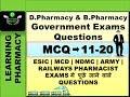 Pharmacy Government Exam Questions |MCQ 11-20| ESIC | MCD | NDMC | RAILWAYS | ARMY | NAVY Pharmacist