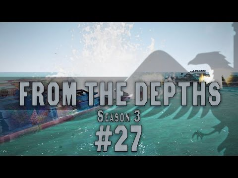 From the Depths #27 BUILDING A PARTICLE SHIP, Season 3 - Let's Play