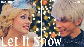 "Frozen ""Let it Snow!"" (Jack Frost & Elsa) - Chris Villain & Traci Hines"