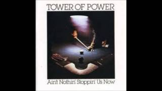 Tower Of Power - You Ought To Be Havin