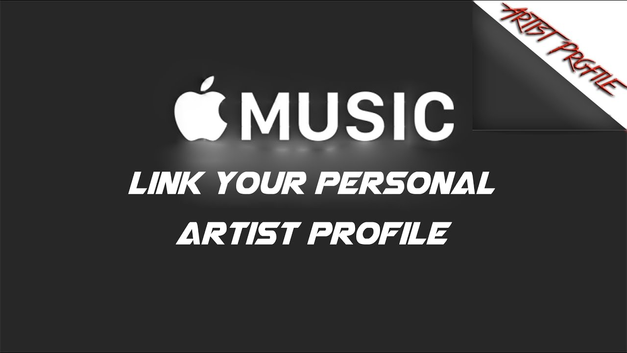 Apple Music How To Link Your Personal Artist Profile On Apple Music