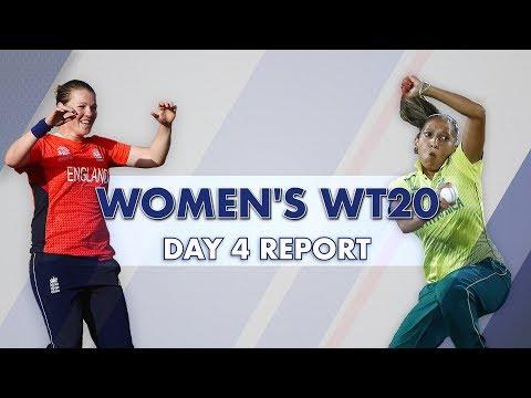 Women's World T20: Day 4 Report