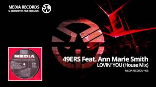 49ers feat. Ann Marie Smith - Lovin