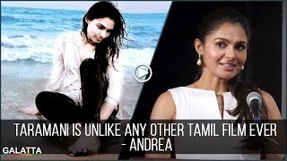#Taramani is unlike any other Tamil film ever - #Andrea