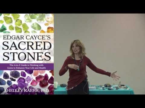 Dr. Shelley Kaehr: Edgar Cayce's Sacred Stones
