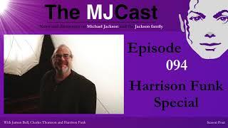 The MJCast Episode 094: Harrison Funk Special