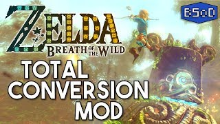 The Legend of Zelda Breath of the Wild | Total World Conversion Mod [4K 60 FPS]