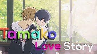 「AMV」- Tamako Love Story
