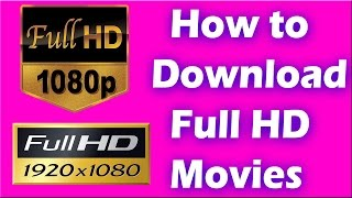 How To Download Letest HD Movies 720p And 360p For Free On Android Mobile & Desktop. 1080P Download.