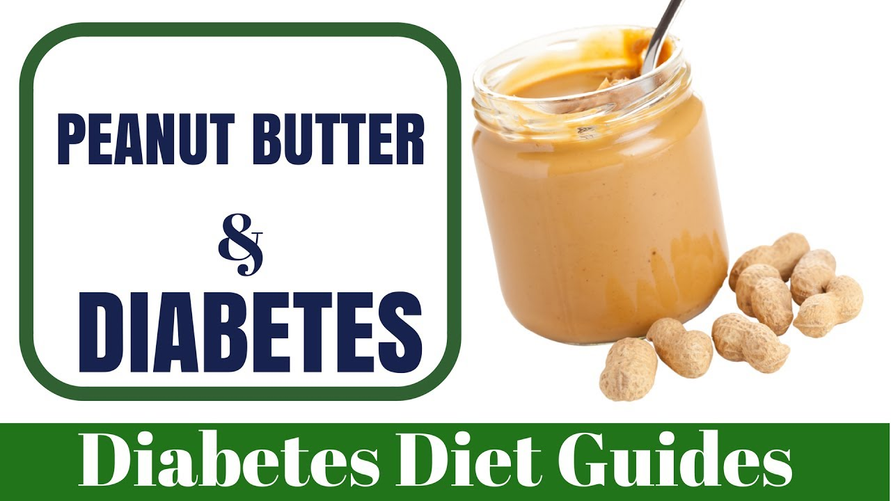 Peanut Butter, Nuts and Diabetes