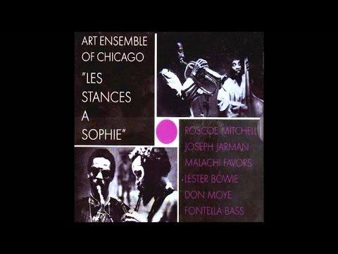 Art Ensemble Of Chicago -  Les Stances à Sophie (1970) [full album]