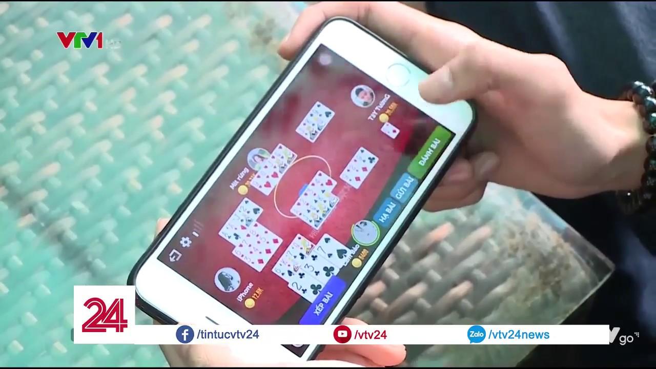 Nhiều bạn trẻ nướng thời gian và tiền bạc vào game cờ bạc trá hình – Tin Tức VTV24