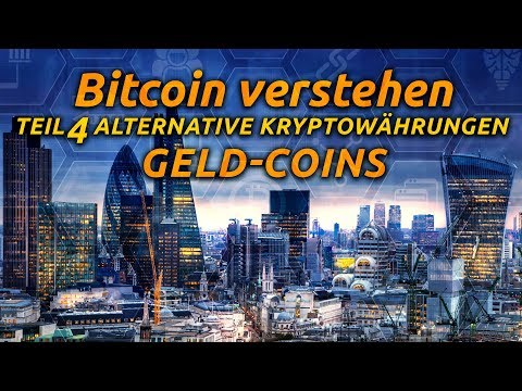 Bitcoin verstehen - Teil 4 alternatives Kryptogeld
