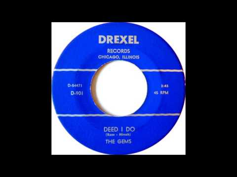 """Gems-""""Deed I Do"""" / """"Talk About The Weather""""  1954.  Drexel   D-901."""