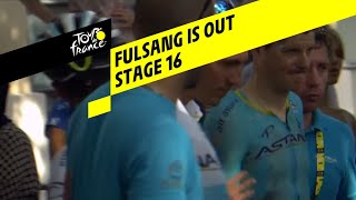 Fulsang is out - Stage 16 - Tour de France 2019