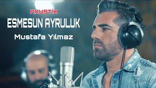 Esmesun Ayruluk - Mustafa Yilmaz - Akustik 4K Cover Canli