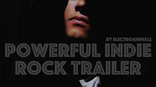 Powerful Indie Rock Trailer Epic Dramatic | Royalty Free Music