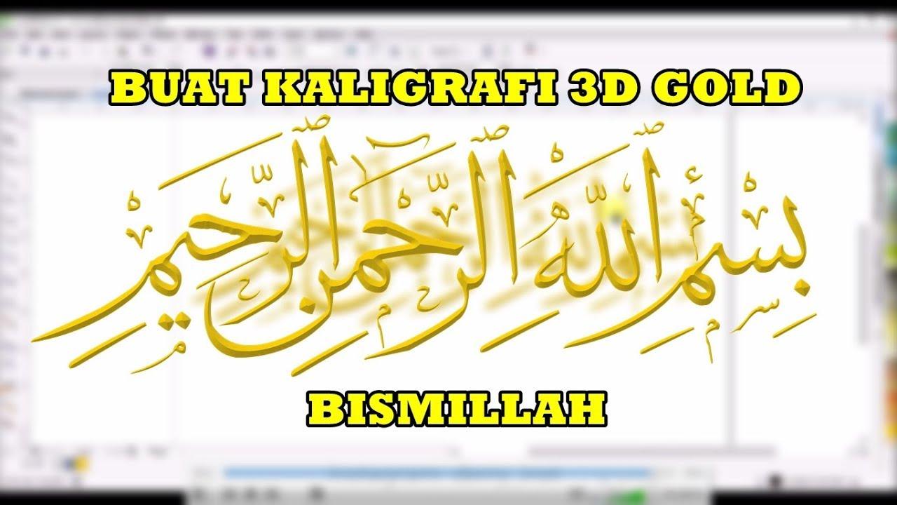 Download Video Buat Kaligrafi 3d Gold Bismillah By Derry Nuryawan Gambar Kaligrafi