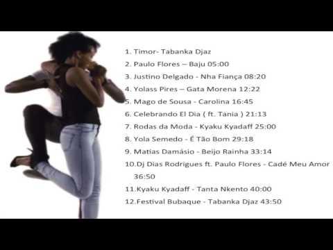 Kizomba, Coladera de Angola ,Cabo Verde e Guine Mix 2016 Melhor de Julho