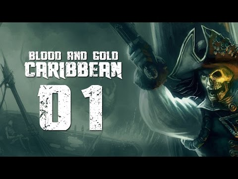 Blood & Gold: Caribbean - Part 1 (Warband Standalone - Special Feature)