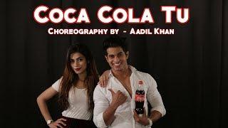 Coca Cola Tu | Tony Kakkar | Bollywood Dance | Aadil Khan Choreography | Nagma Mirajkar