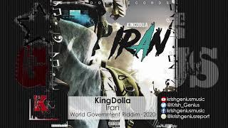 KingDolla - Iran - World Government Riddim (Official Audio 2020)