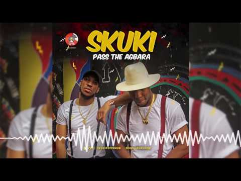 Skuki - Pass The Agbara [Official Audio]