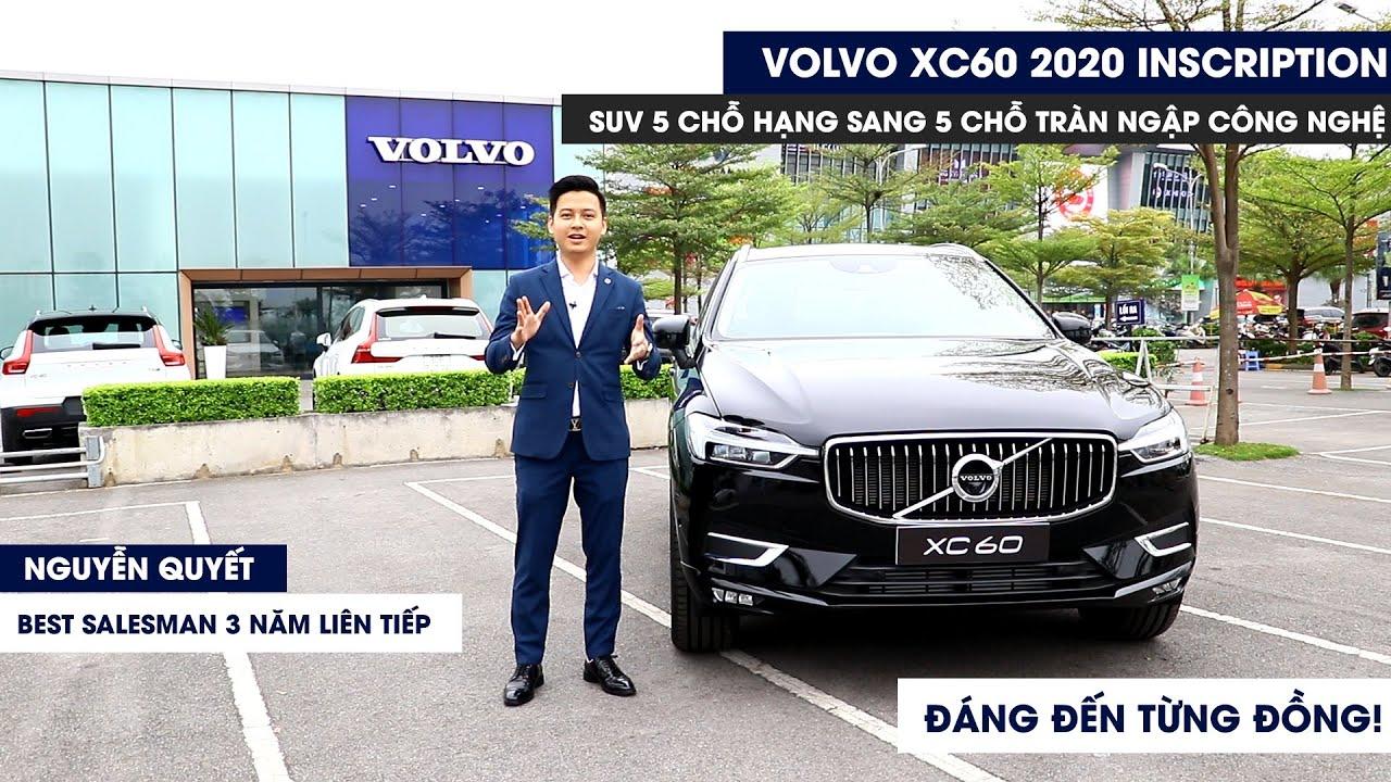 Đánh giá VOLVO XC60 2020 INSCRIPTION – SUV hạng sang 5 chỗ: ĐÁNG ĐẾN TỪNG ĐỒNG [Nguyễn Quyết Volvo]