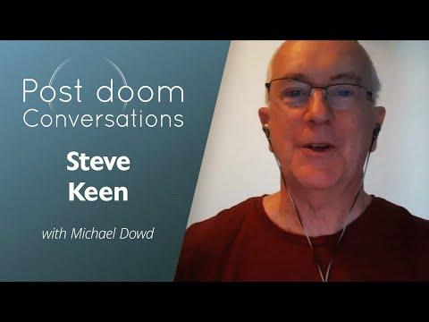 Steve Keen: Post-doom with Michael Dowd
